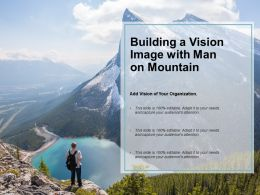 Building A Vision Image With Man On Mountain