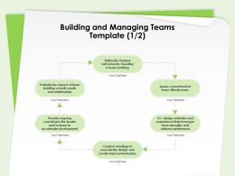 Building And Managing Teams Template Team Building Ppt Presentation Outline