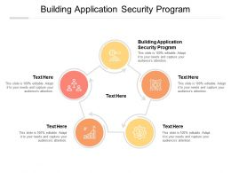 Building Application Security Program Ppt Powerpoint Presentation Pictures Background Image Cpb