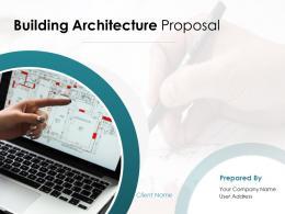 Building Architecture Proposal Powerpoint Presentation Slides