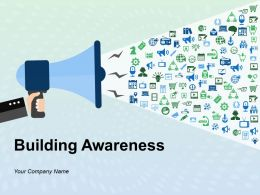 Building Awareness Powerpoint Presentation Slides