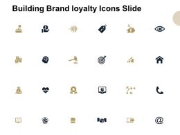 Building Brand Loyalty Icons Slide Storage Ppt Powerpoint Presentation Show Infographics
