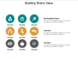 Building Brand Value Ppt Powerpoint Presentation File Show Cpb