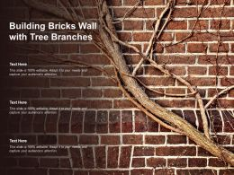 Building Bricks Wall With Tree Branches