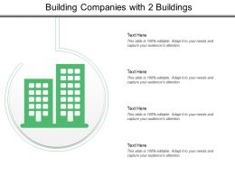 Building Companies With 2 Buildings