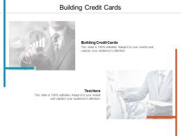 Building Credit Cards Ppt Powerpoint Presentation Styles Maker Cpb