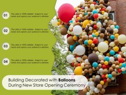 Building Decorated With Balloons During New Store Opening Ceremony