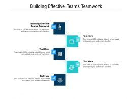 Building Effective Teams Teamwork Ppt Powerpoint Presentation Slides Show Cpb