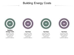 Building Energy Costs Ppt Powerpoint Presentation Summary Show Cpb