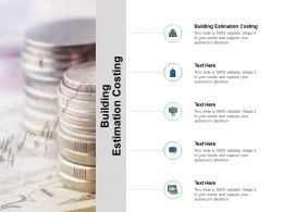 Building Estimation Costing Ppt Powerpoint Presentation Infographics Model Cpb