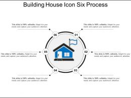 Building House Icon Six Process Ppt Example 2018