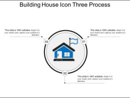 Building House Icon Three Process Ppt Example File