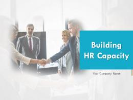 Building Hr Capacity Powerpoint Presentation Slides