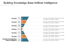 Building Knowledge Base Artificial Intelligence Ppt Powerpoint Presentation Inspiration Cpb