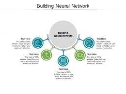 Building Neural Network Ppt PowerPoint Presentation Outline Layout Ideas Cpb