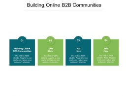 Building Online B2B Communities Ppt Powerpoint Presentation Pictures Cpb
