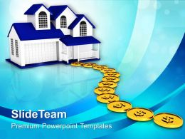 Building Path To Home With Dollar Coins Growth Business Powerpoint Templates Ppt Themes And Graphics 0113