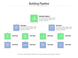 Building Pipeline Ppt Powerpoint Presentation Portfolio Tips Cpb