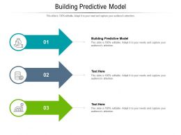 Building Predictive Model Ppt Powerpoint Presentation Summary Slideshow Cpb