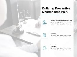 Building Preventive Maintenance Plan Ppt Powerpoint Presentation Infographic Cpb