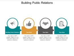 Building Public Relations Ppt Powerpoint Presentation File Slide Cpb