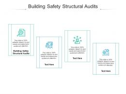 Building Safety Structural Audits Ppt Powerpoint Presentation Inspiration Gallery Cpb