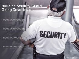 Building Security Guard Going Down Image