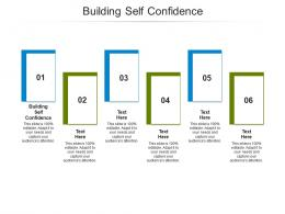 Building Self Confidence Ppt Powerpoint Presentation Pictures Graphics Template Cpb