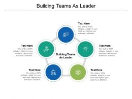 Building Teams As Leader Ppt Powerpoint Presentation Icon Outfit Cpb