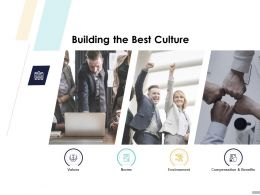 Building The Best Culture Ppt Powerpoint Presentation Icon Show