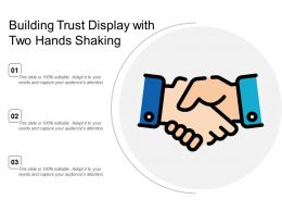 Building Trust Display With Two Hands Shaking