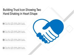 Building Trust Icon Showing Two Hand Shaking In Heart Shape