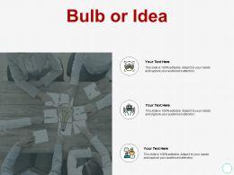 Bulb Or Idea Innovation A426 Ppt Powerpoint Presentation Show Aids