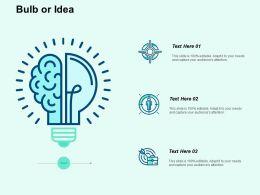 Bulb Or Idea Ppt Powerpoint Presentation File Diagrams