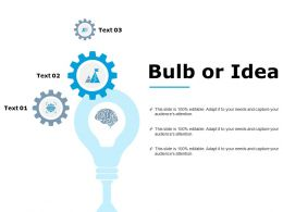 Bulb Or Idea Technology Marketing Ppt Powerpoint Presentation Outline Graphics Pictures
