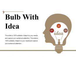 Bulb With Idea Powerpoint Ideas