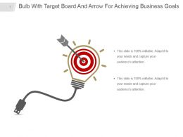 Bulb With Target Board And Arrow For Achieving Business Goals Powerpoint Design