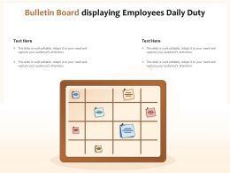 Bulletin Board Displaying Employees Daily Duty