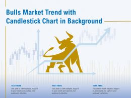 Bulls Market Trend With Candlestick Chart In Background