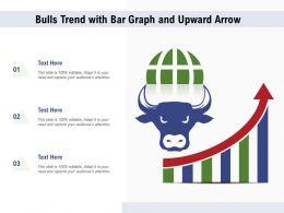 Bulls Trend With Bar Graph And Upward Arrow