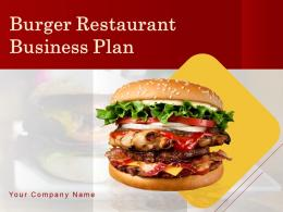 Burger Restaurant Business Plan Powerpoint Presentation Slides