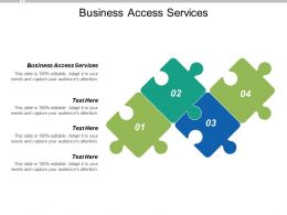 Business Access Services Ppt Powerpoint Presentation Pictures Shapes Cpb