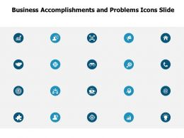 Business Accomplishments And Problems Icons Slide Growth A114