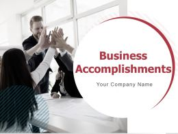 Business Accomplishments Powerpoint Presentation Slides