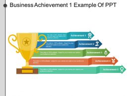 Business Achievement 1 Example Of Ppt
