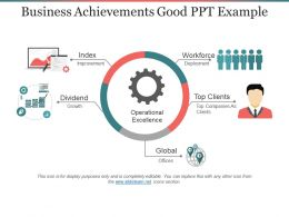 Business Achievements Good Ppt Example