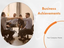 Business Achievements Powerpoint Presentation Slides