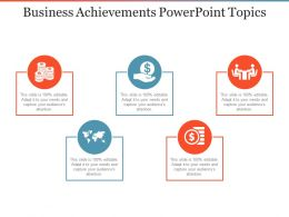 Business Achievements Powerpoint Topics