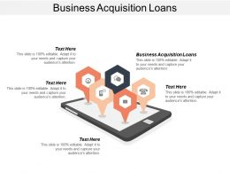 Business Acquisition Loans Ppt Powerpoint Presentation File Topics Cpb