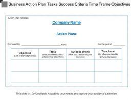 Business Action Plan Tasks Success Criteria Time Frame Objectives